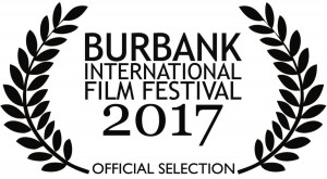 Burbank Film Festival Official Selection